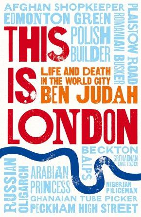 This is London di Ben Judah, racconti dal sottomondo della citta' dei sogni (da Il Foglio del 10ottobre)