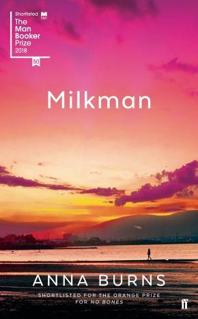 Milkman di Anna Burns, Booker ruvido e poco commerciale: una scrittura unica per raccontare abusi e Irlanda del Nord (da il Foglio del 18ottobre)